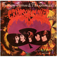 Tommy James & The Shondells - Crimson and clover