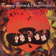 Tommy James & The Shondells - Crimson & Clover