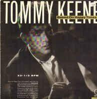 Tommy Keene - Based on Happy Times