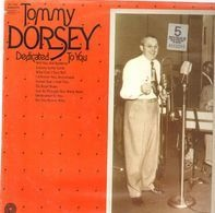 Tommy Dorsey - Dedicated To You