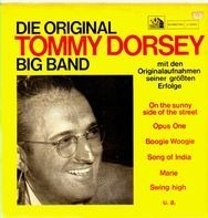Tommy Dorsey - Die Original Tommy Dorsey Big Band