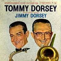 Tommy Dorsey - Sentimental And Swinging