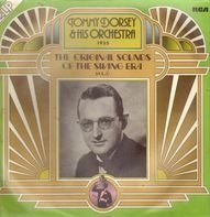 Tommy Dorsey And His Orchestra - 1935 The Original Sounds Of The Swing Era Vol. 8