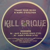 Tommy Four Seven & Mark O'Sullivan - Nowhere