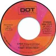 Tommy Overstreet - Gwen (Congratulations) / One Love, Two Hearts, Three Lives