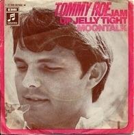 Tommy Roe - Jam Up Jelly Tight / Moontalk