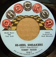 Tommy Tucker - Hi-Heel Sneakers / I Don't Want 'Cha