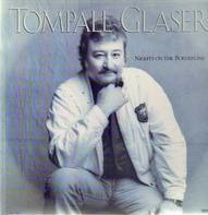 Tompall Glaser - Nights on the Borderline