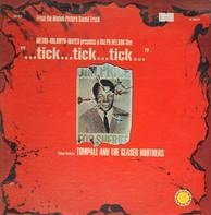 Tompall Glaser & The Glaser Brothers - Tick...Tick...Tick...Music From The Motion Picture Soundtrack