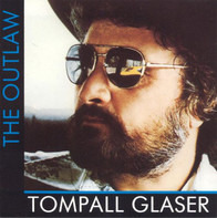 Tompall Glaser - The Outlaw