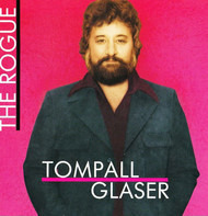 Tompall Glaser - The Rogue