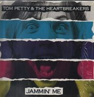 Tom Petty And The Heartbreakers - Jammin' Me