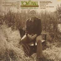 Tom T. Hall - Greatest Hits, Vol. 2