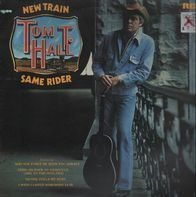 Tom T. Hall - New Train Same Rider