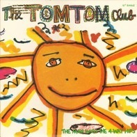 Tom Tom Club - The Man With The 4 Way Hips