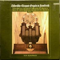 Ton Koopman - Historische Cliquot-Orgeln In Frankreich = Historical Clicquot Organs In France = Orgues Historique