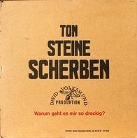 Ton Steine Scherben - Warum Geht Es Mir So Dreckig