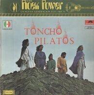 Toncho Pilatos - Toncho Pilatos