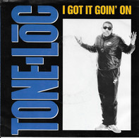 Tone Loc - I Got It Goin' On / The Homies