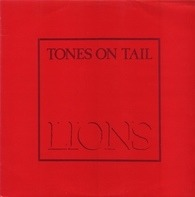 Tones On Tail - Lions / Go!