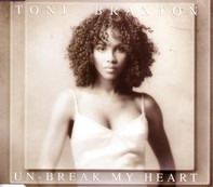 Toni Braxton - Un-Break My Heart