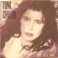 Toni Childs - don't walk away