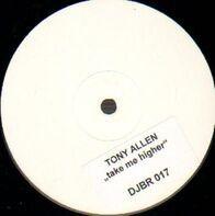 Tony Allen - Take Me Higher