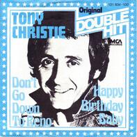 Tony Christie - Don´t Go Down To Reno / Happy Birthday Baby