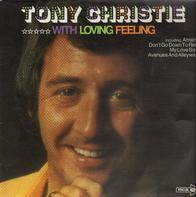 Tony Christie - With Loving Feeling