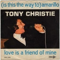 Tony Christie - (Is This The Way) To Amarillo