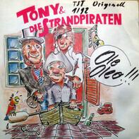 Tony & Die Strandpiraten - Ole Oleo!!!
