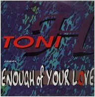 Tony H - Enough Of Your Love