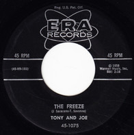 Tony & Joe - The Freeze / Gonna Get A Little Kissin' Tonight