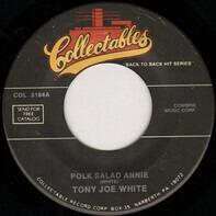 Tony Joe White / Desmond Dekker & The Aces - Polk Salad Annie / Israelites