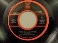 Tony Joe White / Jimmy Dean - Polk Salad Annie / I.O.U.