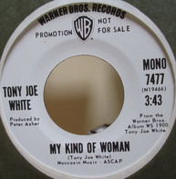 Tony Joe White - My Kind Of Woman