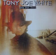 Tony Joe White - One Hot July