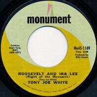 Tony Joe White - Roosevelt And Ira Lee (Night Of The Mossacin)