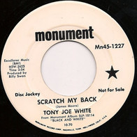 Tony Joe White - Scratch My Back / Old Man Willis