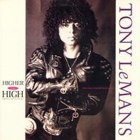 Tony LeMans - Higher Than High