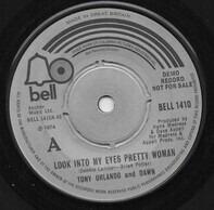 Tony Orlando & Dawn - Look Into My Eyes Pretty Woman / My Love Has No Pride