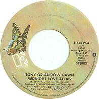 Tony Orlando & Dawn - Midnight Love Affair / Selfish One