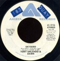 Tony Orlando & Dawn - Skybird / That's The Way A Wallflower Grows