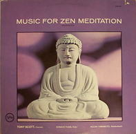 Tony Scott - Music For Zen Meditation (And Other Joys)