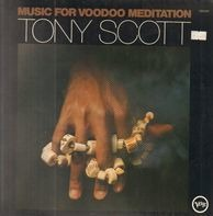 Tony Scott - Music For Voodoo Meditation