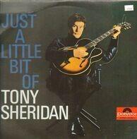 Tony Sheridan - Just A Little Bit Of Tony Sheridan