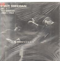 Tony Sheridan - Vol. 1 The Singles 1961-1964