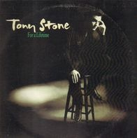 Tony Stone - For a lifetime