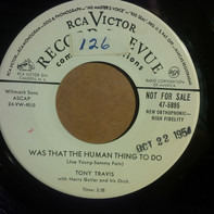 Tony Travis - Until You Fall In Love /  Was That The Human Thing to Do