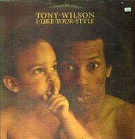 Tony Wilson - I Like Your Style
